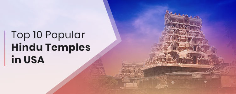 Top 10 popular Hindu temples in USA
