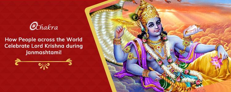 Celebrate Lord Krishna during Janmashtami